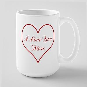 I Love You More Large Mug Mugs