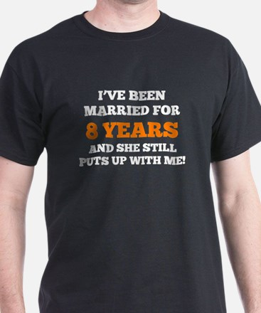 Ive Been Married For 8 Years T-Shirt