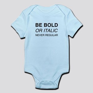 Be bold or italic, never regular Body Suit