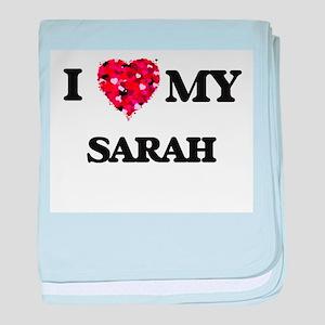 I love my Sarah baby blanket