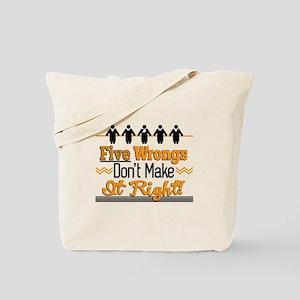 Five Wrongs Tote Bag