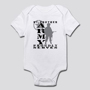 Brother Proudly Serves - ARMY Infant Bodysuit