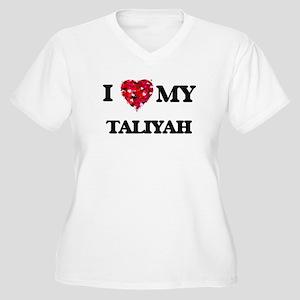 I love my Taliyah Plus Size T-Shirt