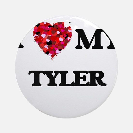 I love my Tyler Ornament (Round)