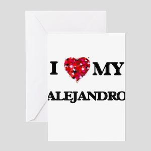 I love my Alejandro Greeting Cards