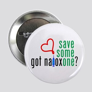 "Save Someone Naloxone (c)2014 2.25"" Button"