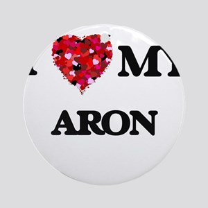 I love my Aron Ornament (Round)