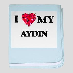 I love my Aydin baby blanket
