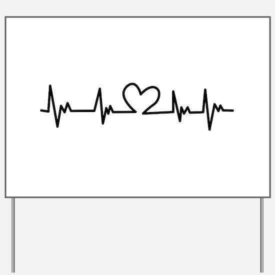 Heart Beat Yard Sign