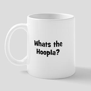 Whats the Hoopla? Mug