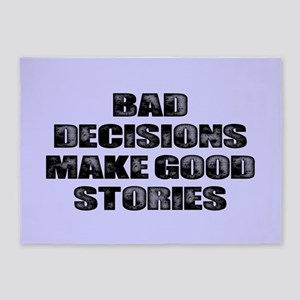BAD DECISIONS 5'x7'Area Rug