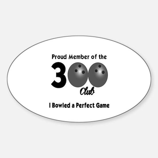 BOWLING - 300 CLUB Sticker (Oval)