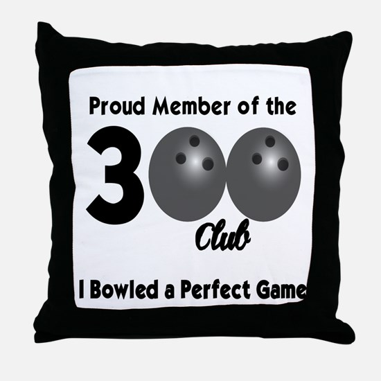 BOWLING - 300 CLUB Throw Pillow