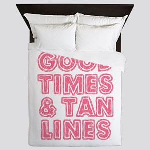 Good Times and Tan Lines Queen Duvet