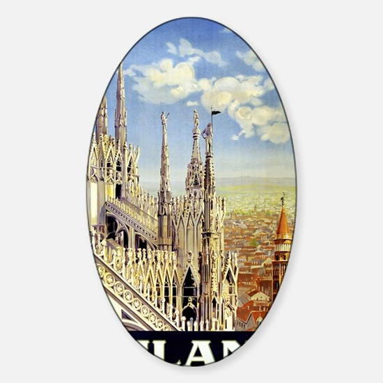 Milano Italy Vintage Travel Poster  Sticker (Oval)