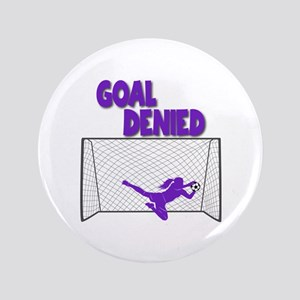 GOAL DENIED Button