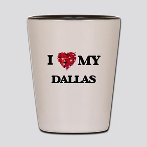 I love my Dallas Shot Glass