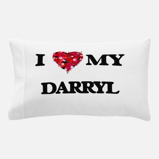 I love my Darryl Pillow Case