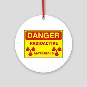 DANGER - RADIOACTIVE ELEMENTS! Ornament (Round)