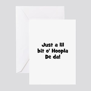Just a lil bit o' Hoopla De d Greeting Cards (Pk o