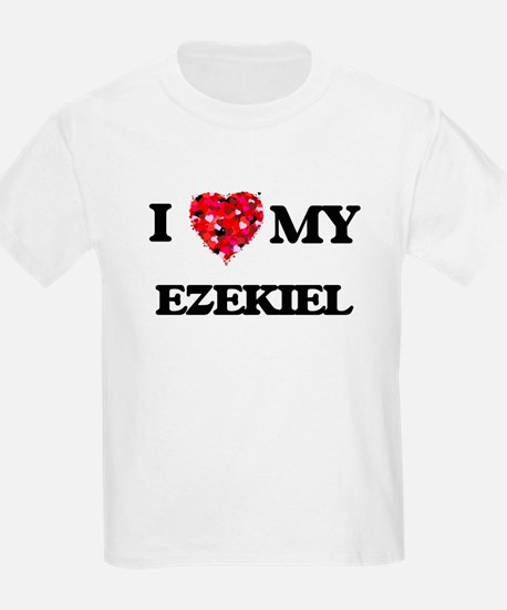 I love my Ezekiel T-Shirt