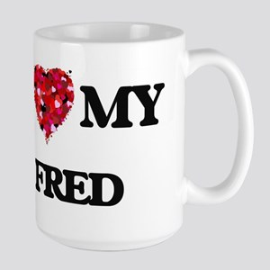 I love my Fred Mugs