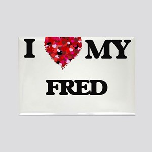 I love my Fred Magnets