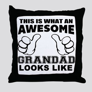 this is what an awesome grandad looks Throw Pillow