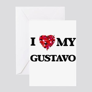 I love my Gustavo Greeting Cards