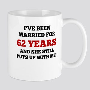 Ive Been Married For 62 Years Mugs