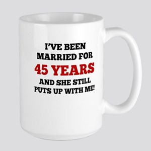 Ive Been Married For 45 Years Mugs