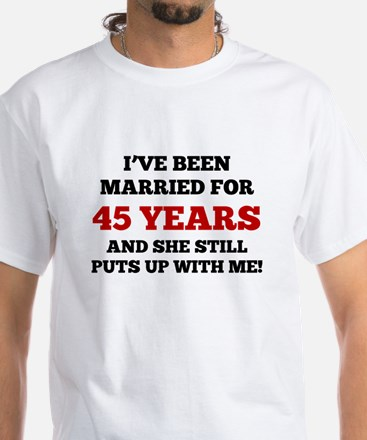 Ive Been Married For 45 Years T-Shirt