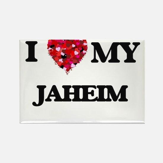 I love my Jaheim Magnets