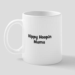 Hippy Hoopin Mama Mug