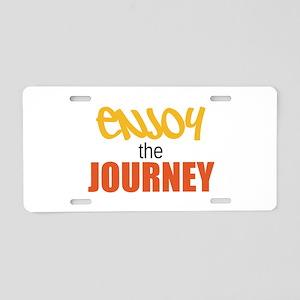 Enjoy The Journey Aluminum License Plate