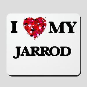 I love my Jarrod Mousepad