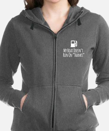 My Boat Doesn't Run on Thanks Women's Zip Hoodie