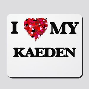 I love my Kaeden Mousepad