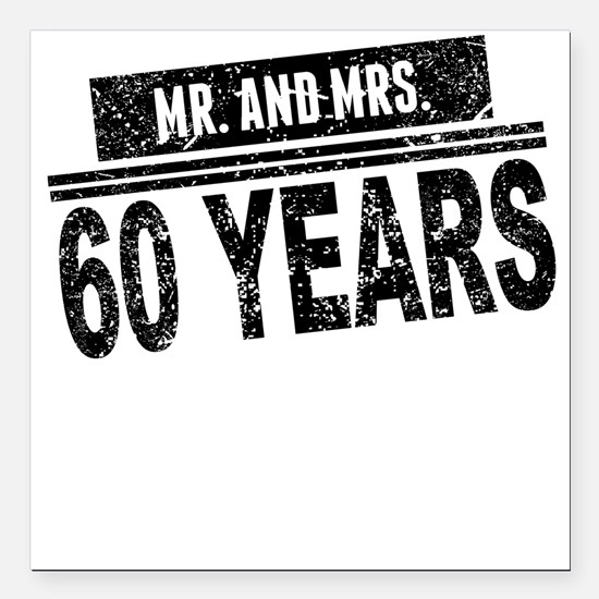 """Mr. And Mrs. 60 Years Square Car Magnet 3"""" x 3"""""""