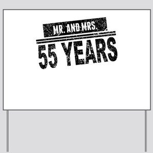Mr. And Mrs. 55 Years Yard Sign