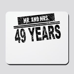 Mr. And Mrs. 49 Years Mousepad