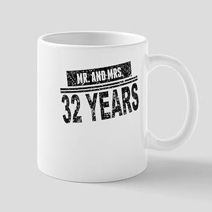 Mr. And Mrs. 32 Years Mugs