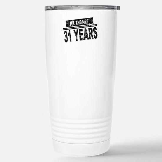 Mr. And Mrs. 31 Years Travel Mug