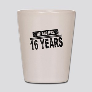 Mr. And Mrs. 16 Years Shot Glass
