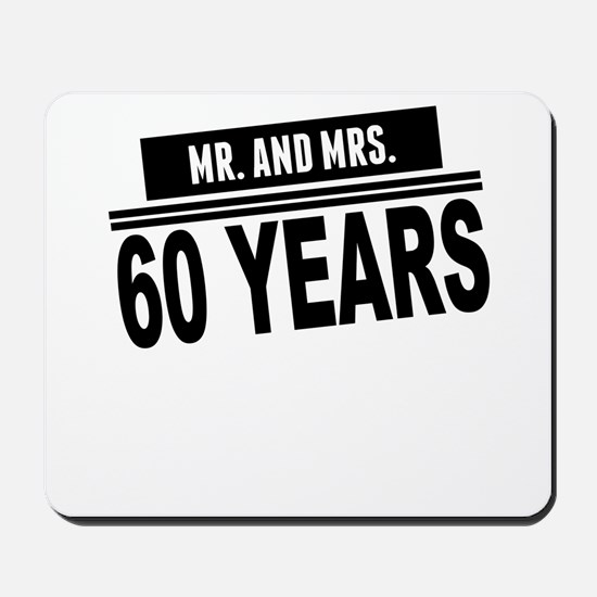 Mr. And Mrs. 60 Years Mousepad