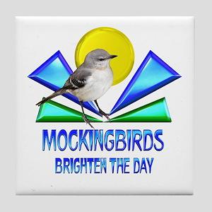 Mockingbirds Brighten the Day Tile Coaster