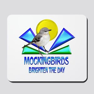 Mockingbirds Brighten the Day Mousepad