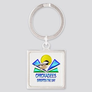 Chickadees Brighten the Day Square Keychain