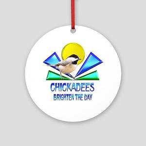 Chickadees Brighten the Day Ornament (Round)