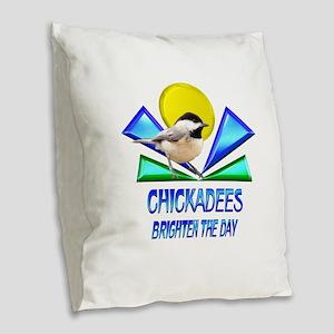 Chickadees Brighten the Day Burlap Throw Pillow